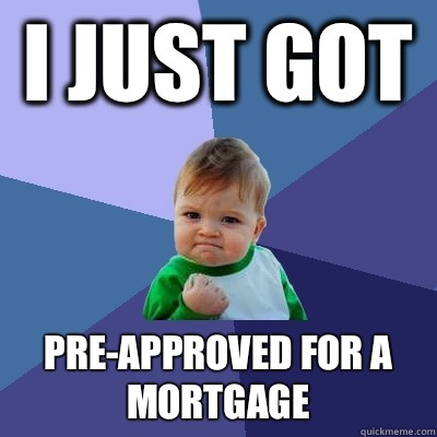 Pre-approved for a Mortgage Nov15